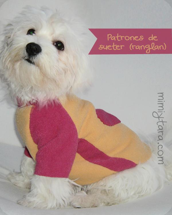 Patrón de suéter para perro con manga ranglán | Mimi y Tara