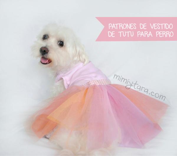 Patrón de vestido tutu para perro | Mimi y Tara